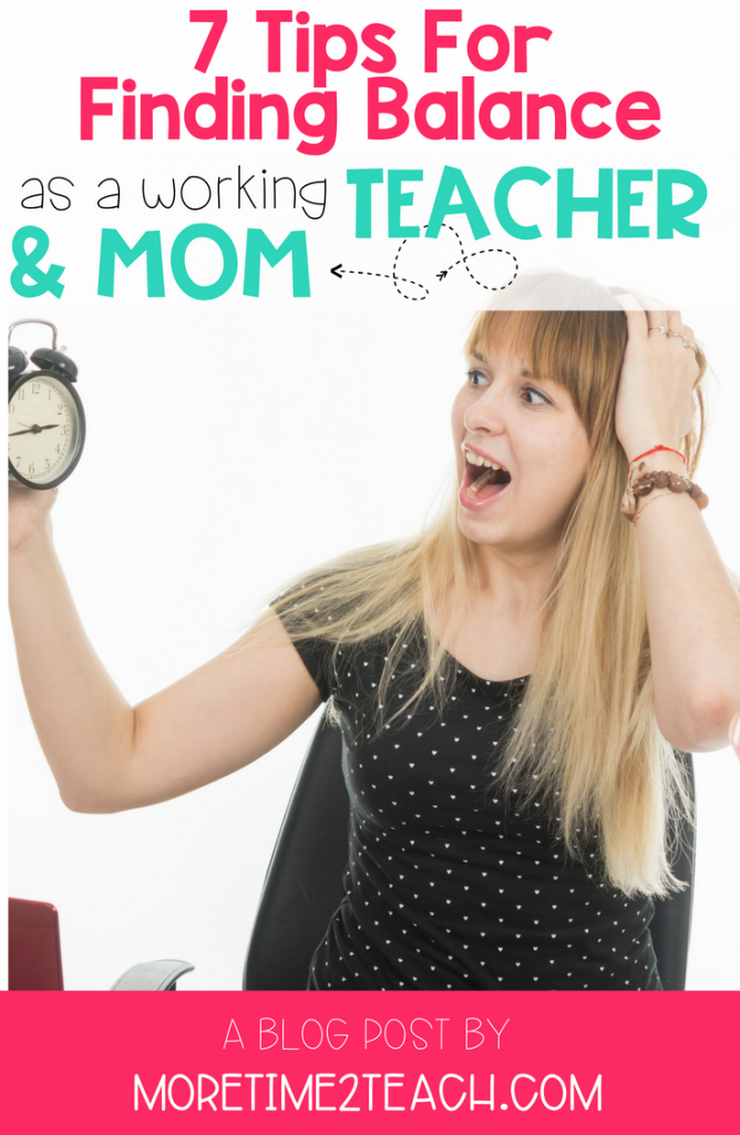 Are you struggling with being a teacher and a mom? Do you feel like you're always being pulled in both directions? Are you left feeling physically and emotionally drained at the end of the day? If so, than this post is for you… It shows you 7 easy time management tips that will help reduce your stress and encourage you to find a teacher work life balance.