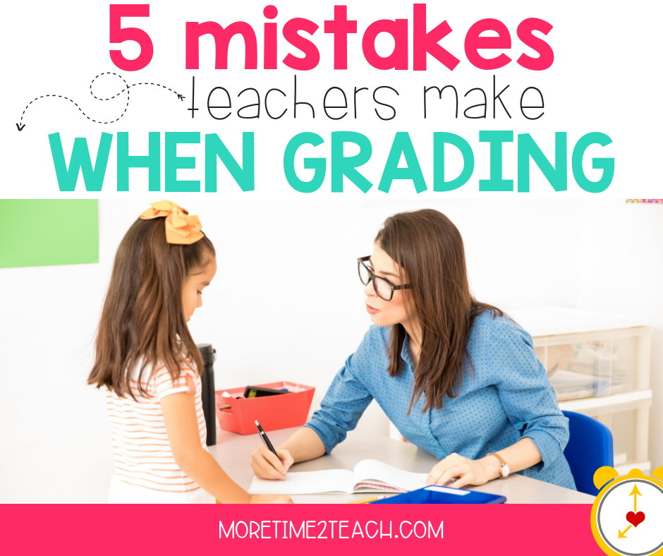 Most teachers have a love-hate relationship with grading... yet it's something we all know we can't escape! Read on to see if you're committing these 5 common grading mistakes many teachers inadvertently make.